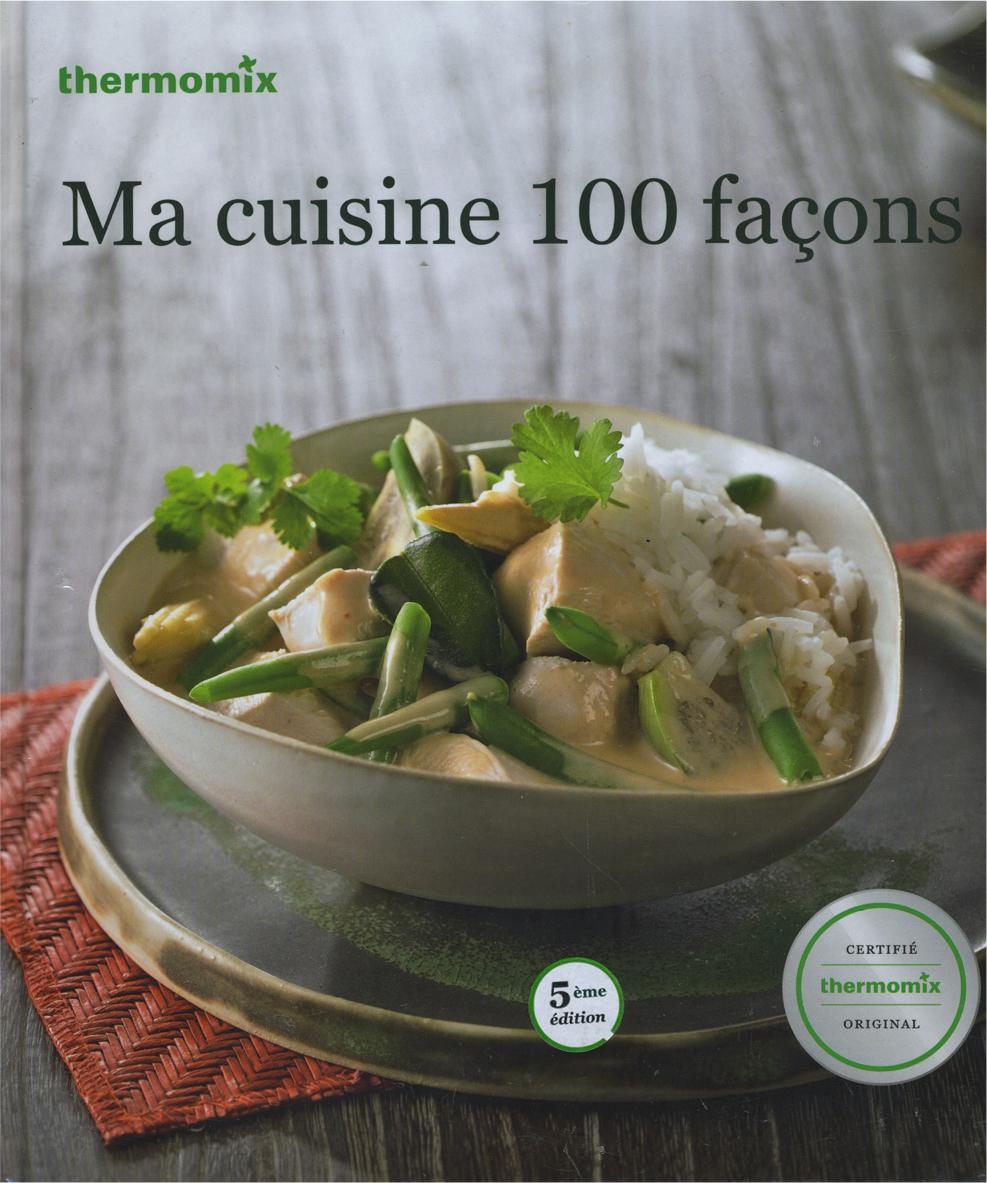Mondial shop la boutique en ligne des aspirateurs et - Livre thermomix ma cuisine 100 facons ...