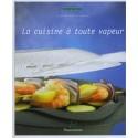 """LIVRE """"La cuisine à toute vapeur"""""""