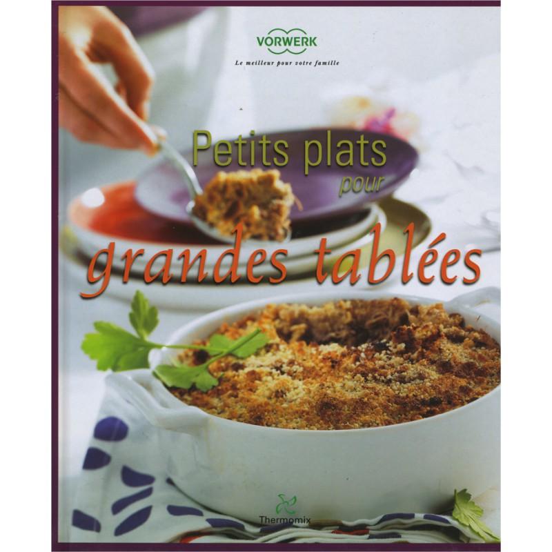 Livre petits plats pour grandes tabl es mondial shop - Petits plats pour grandes tablees pdf ...