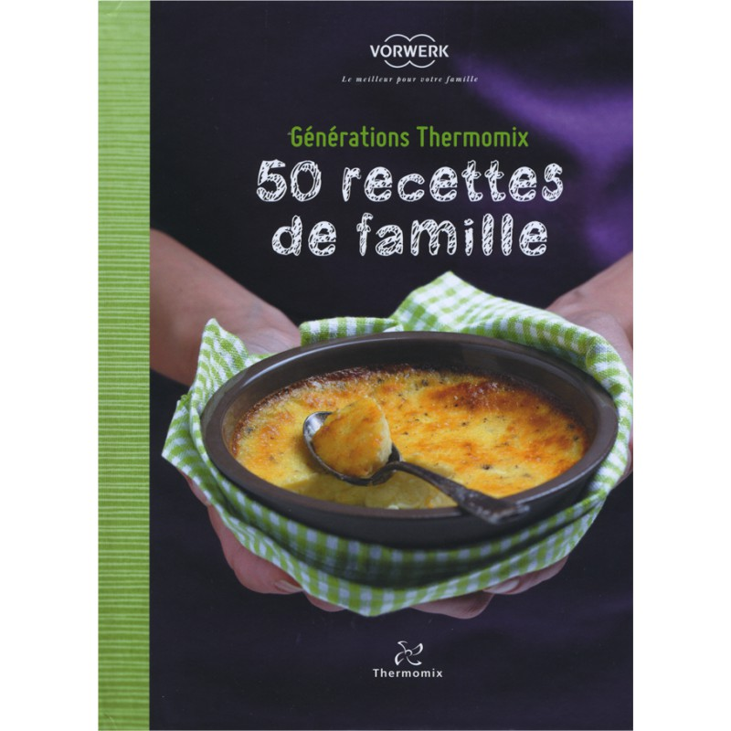 Livre 50 recettes de famille mondial shop agm diffusion france - Thermomix 3300 recettes ...