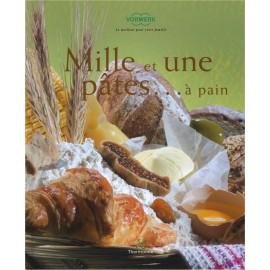 """LIVRE """"Mille et une pâtes ... à pain"""""""