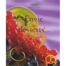 """LIVRE """"Envie de desserts"""""""
