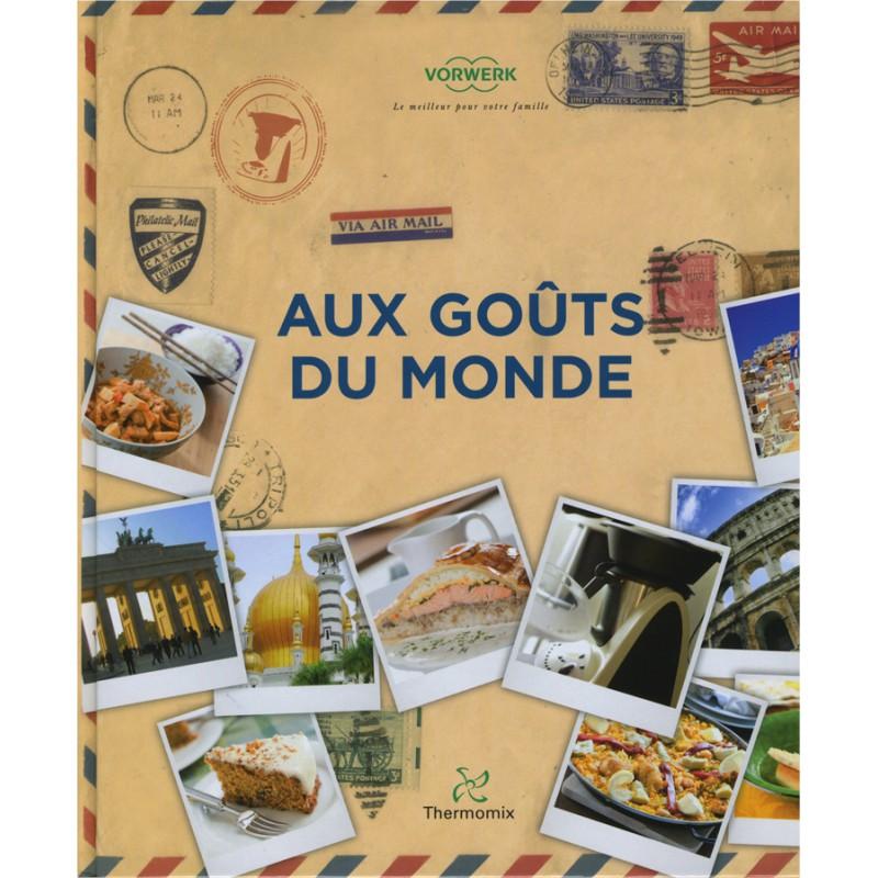 Livre Aux Gouts Du Monde