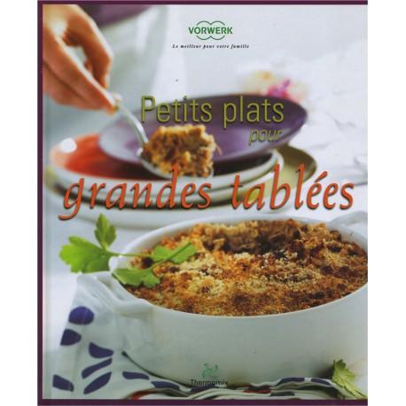 """LIVRE """"Petits plats pour grandes tablées"""""""