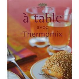 """LIVRE """"à table avec Thermomix"""""""