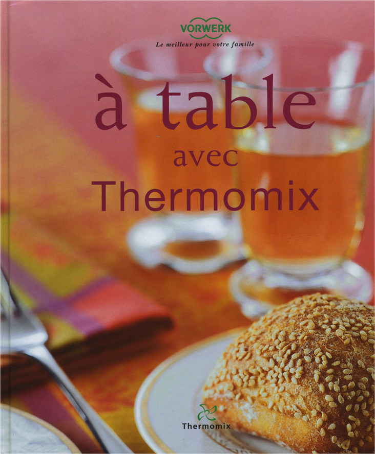 Livre A Table Avec Thermomix